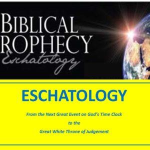Eschatology (18 Lessons)