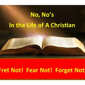 NO NO'S FOR CHRISTIANS (4 Lessons)