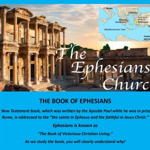 Discipleship and Sunday School Material: EPHESIANS (25 Lessons)