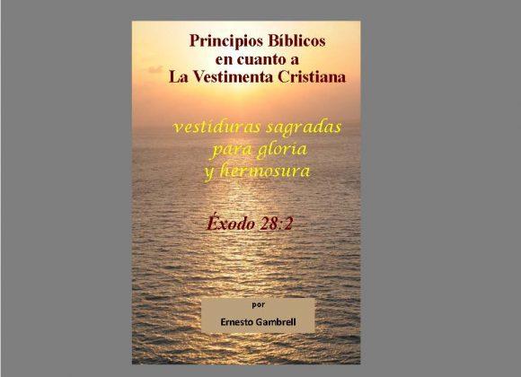 Lección  de la Escuela Dominical: Principios Biblica En Cuanto a la Vestimenta Cristiana
