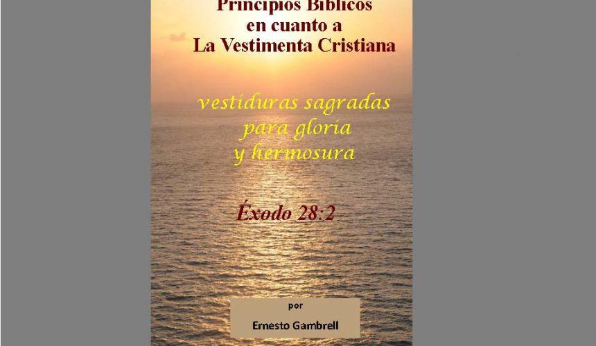 Libro: Principios Biblica En Cuanto a la Vestimenta Cristiana