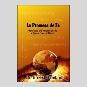 Lección  de la Escuela Dominical: La Promesa de Fe