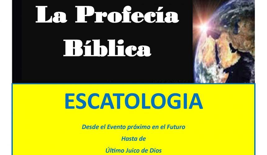 ESCATOLOGIA (18 Lecciones)