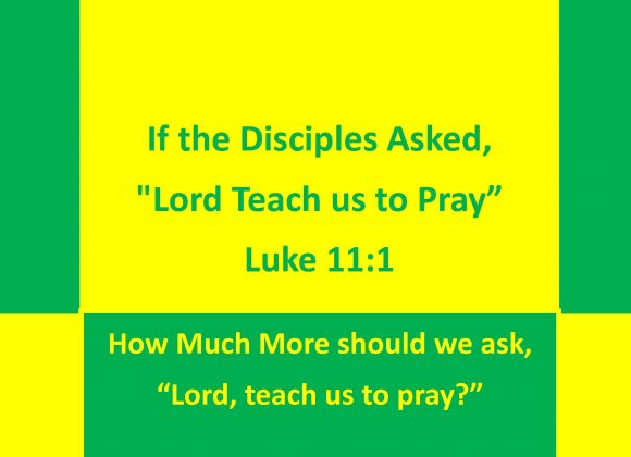 TEACH US TO PRAY (6 Lessons)