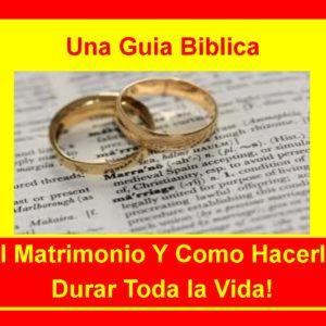 El Matrimonio (5 Lecciones)